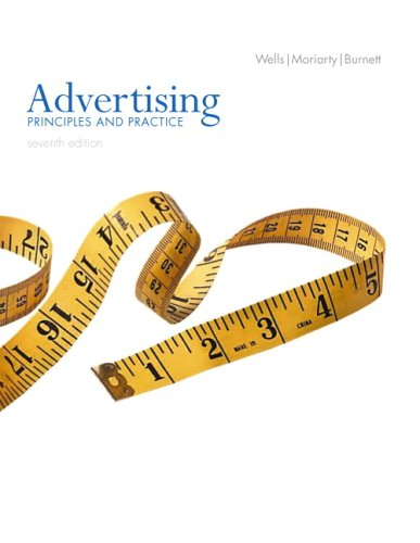 9780131465602: Advertising: Principles and Practice (7th Edition)