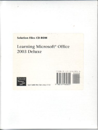 9780131465855: Solution Files CD-ROM (Learning Microsoft Office 2003 Deluxe)