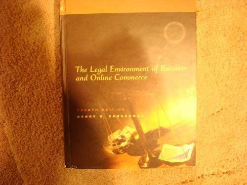 9780131465916: The Legal Environment of Business and Online Commerce (4th Edition)