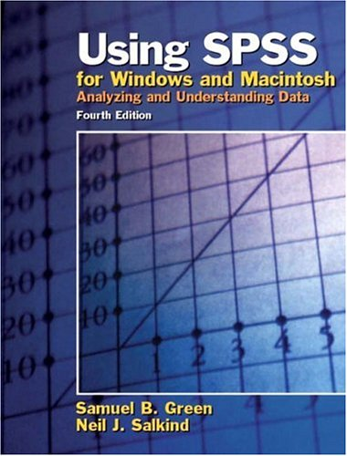 9780131465978: Using SPSS for Windows and Macintosh: Analyzing and Understanding Data (4th Edition)