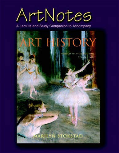 9780131466050: Artnotes: A Lecture and Study Companion to accompany Art History, Volume Two (Revised Second Edition) (v. 2)