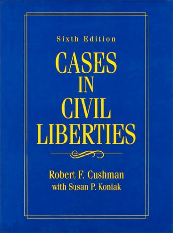 9780131466227: Cases in Civil Liberties (6th Edition)