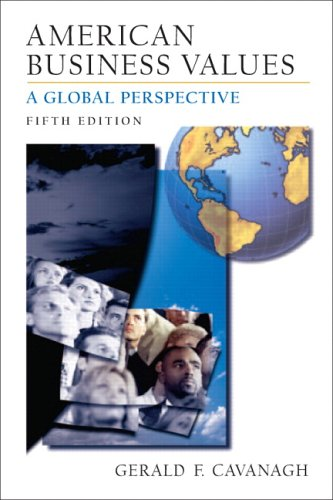 9780131467064: American Business Values: A Global Perspective (5th Edition)
