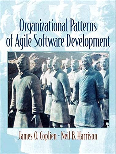 9780131467408: Organizational Patterns of Agile Software Development