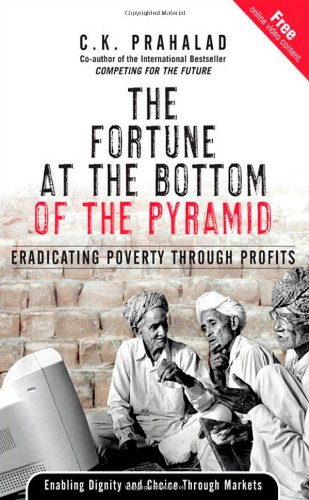 9780131467507: The Fortune at the Bottom of the Pyramid: Eradicating Poverty Through Profits