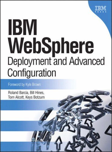 9780131468627: IBM(R) WebSphere(R): Deployment and Advanced Configuration