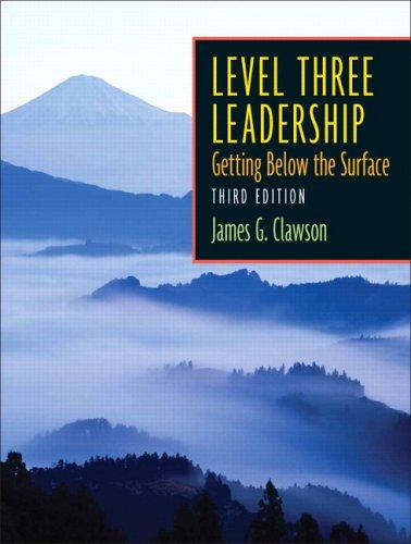 Level Three Leadership : Getting below the: James G. Clawson