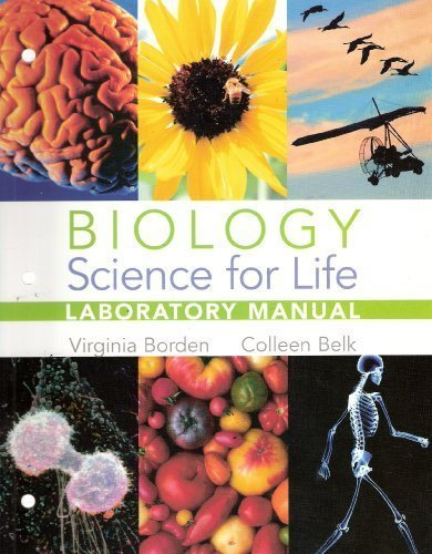 Biology: Science for Life, Laboratory Manual: Virginia Borden, Colleen