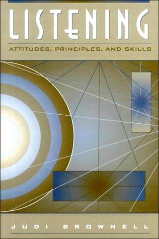 9780131469372: Listening: Attitudes, Principles, and Skills