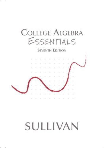 9780131469631: College Algebra Essentials (7th Edition)