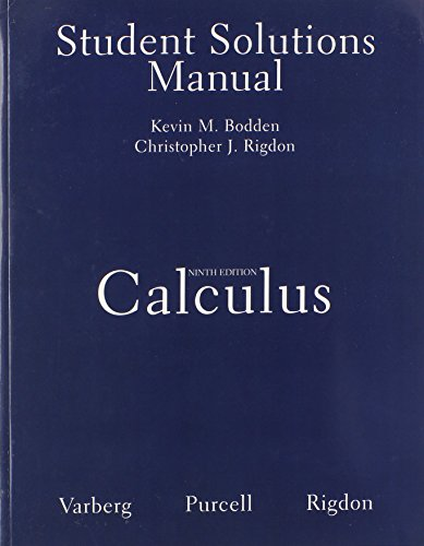 Student Solutions Manual for Calculus: Varberg, Dale