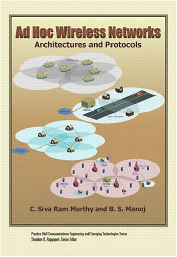 9780131470231: Ad Hoc Wireless Networks:Architectures and Protocols (Prentice Hall Communications Engineering and Emerging Techno)