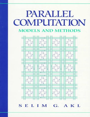 9780131470347: Parallel Computation: Models and Methods