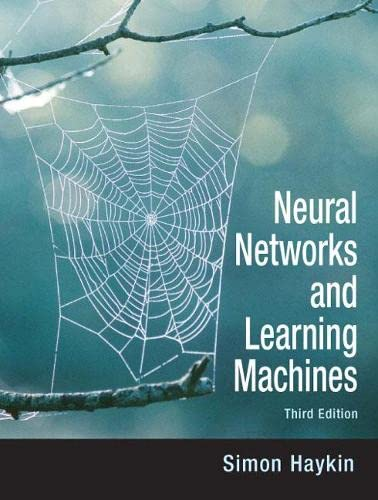 9780131471399: Neural Networks and Learning Machines