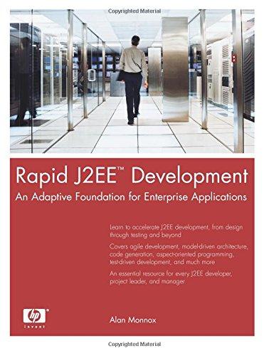 9780131472204: Rapid J2EE¿ Development: An Adaptive Foundation for Enterprise Applications