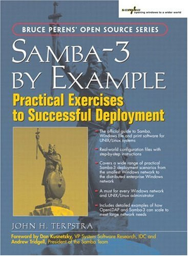 9780131472211: Samba-3 by Example: Practical Exercises to Successful Deployment (Bruce Perens' Open Source)