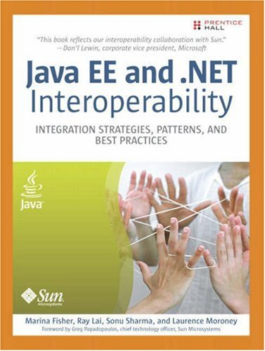 9780131472235: Java EE and .NET Interoperability: Integration Strategies, Patterns, and Best Practices