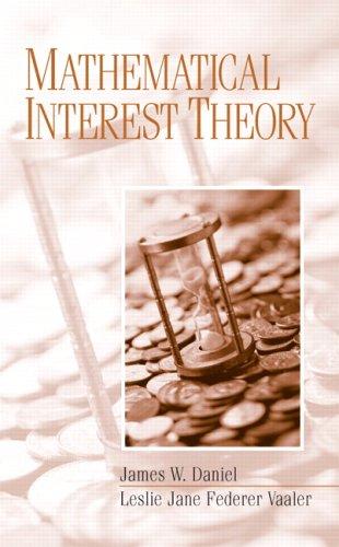 9780131472853: Mathematical Interest Theory
