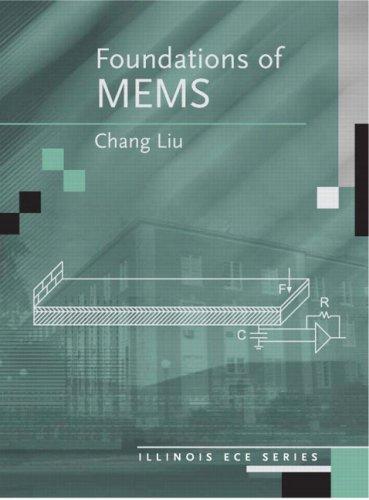 Foundations of MEMS: Liu, Chang