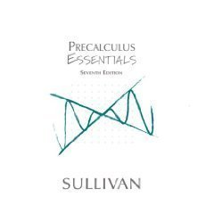 9780131473133: Precalculus Essentials Seventh Edition *INSTRUCTOR'S EDITION*