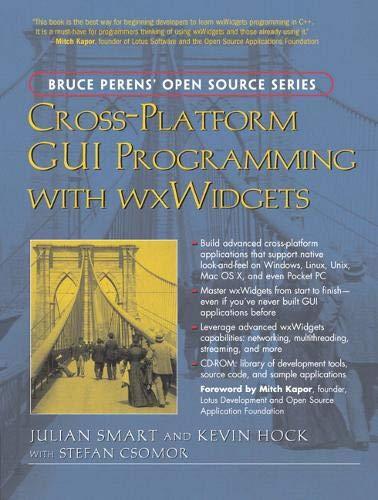 9780131473812: Cross-Platform Gui Programming With wxWidgets