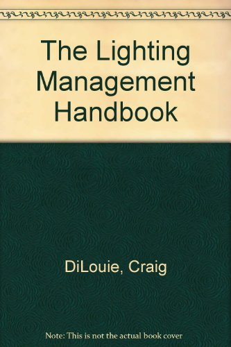 9780131474062: The Lighting Management Handbook
