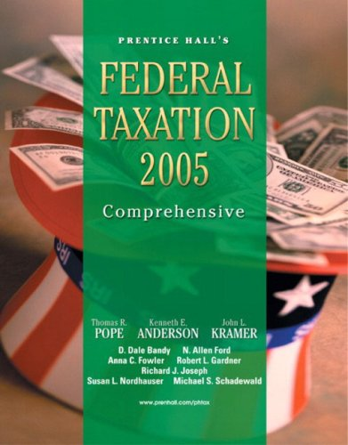 9780131474284: PH's Federal Taxation 2005: Comprehensive (18th Edition)