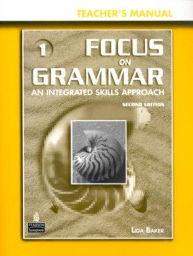 Focus on Grammar 1 Teacher's Manual + CD-ROM w/ PowerPoint Presentations: Baker, Lida