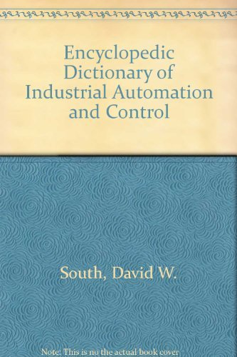 9780131474895: Encyclopedic Dictionary of Industrial Automation and Computer Control