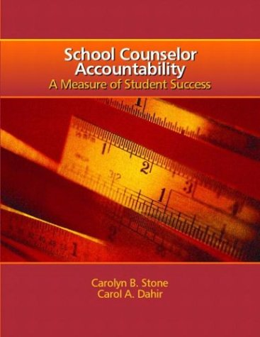 9780131475434: School Counselor Accountability: A MEASURE of Student Success