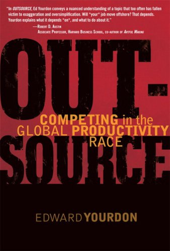 9780131475717: OUTSOURCE:Competing in the Global Productivity Race: The Continuing Saga of the Decline and Fall of the American Programmer (Yourdon Press Computing Series)
