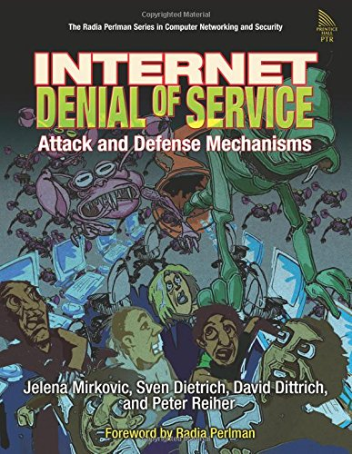 9780131475731: Internet Denial of Service: Attack and Defense Mechanisms (Radia Perlman Series in Computer Networking and Security)