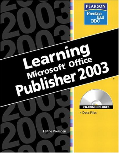9780131476424: Learning Series (DDC): Learning Microsoft Office Publisher 2003