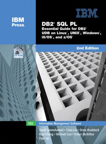 9780131477001: DB2 SQL PL: Essential Guide For DB2 UBD On Linux, UNIX, Windows, i5/OS, And Z/OS