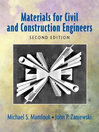 Materials for Civil and Construction Engineers: John P. Zaniewski;