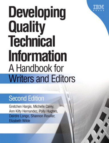 9780131477490: Developing Quality Technical Information: A Handbook for Writers and Editors (2nd Edition)