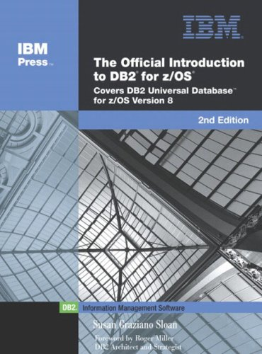 9780131477506: The Official Introduction to DB2(R) for z/OS(R): Covers DB2(R) Universal Database for z/OS(R) Version 8 (2nd Edition)