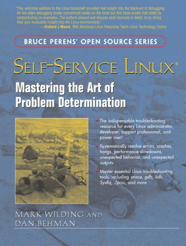 9780131477513: Self-Service Linux: Determining Problems and Finding Solutions (Bruce Perens' Open Source)