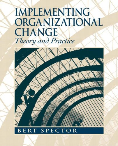 9780131477971: Implementing Organizational Change: Theory and Practice