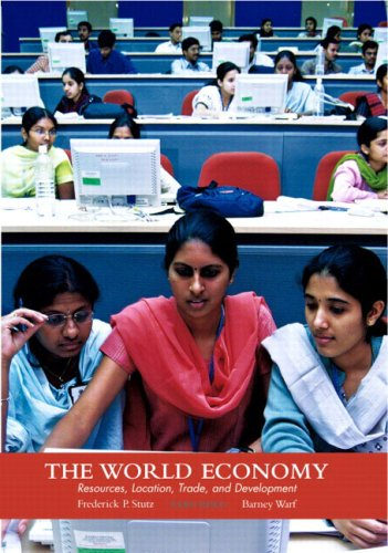 9780131478046: The World Economy: Resources, Location, Trade and Development (4th Edition)