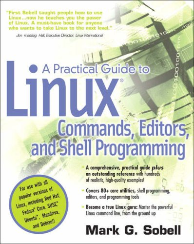 9780131478237: A Practical Guide to Linux(R) Commands, Editors, and Shell Programming