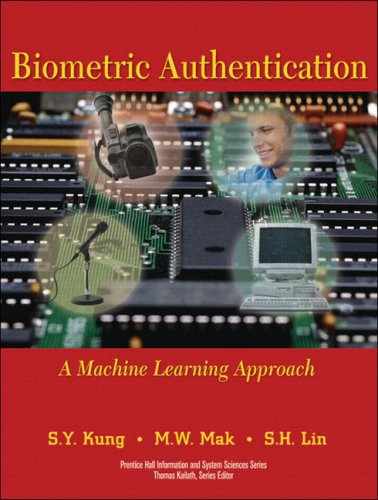 9780131478244: Biometric Authentication: A Machine Learning and Neural Network Approach