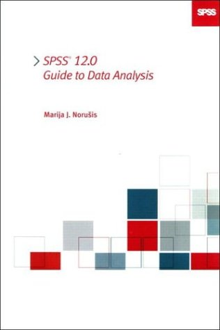 9780131478862: SPSS 12.0 Guide to Data Analysis