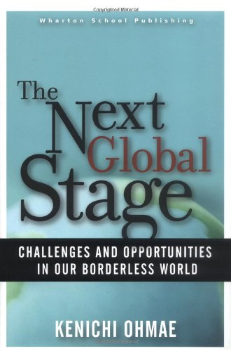 9780131479449: The Next Global Stage: The Challenges and Opportunities in Our Borderless World