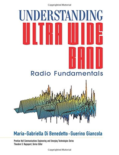 9780131480032: Understanding Ultra Wide Band Radio Fundamentals (Prentice Hall Communications Engineering and Emerging Techno)