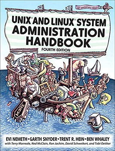 UNIX and Linux System Administration Handbook, 4th: Whaley, Ben,Hein, Trent