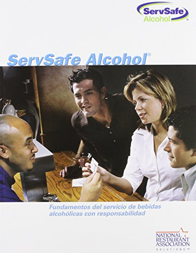 9780131480582: ServSafe Alcohol: Fundamentals of Responsible Alcohol Service, Spanish Edition with Exam Answer Sheet (2nd Edition)