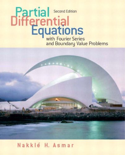 9780131480964: Partial Differential Equations with Fourier Series and Boundary Value Problems (2nd Edition)
