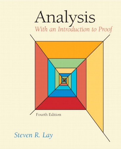 9780131481015: Analysis: With an Introduction to Proof (4th Edition)