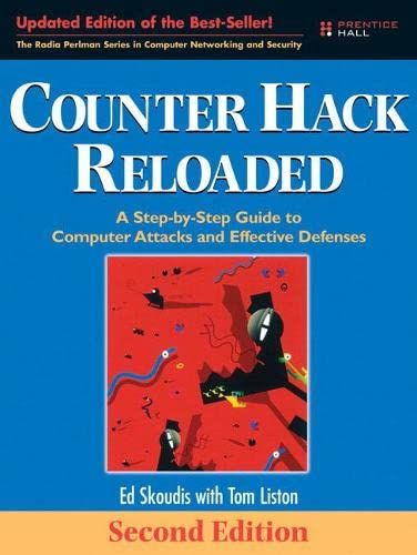9780131481046: Counter Hack Reloaded: A Step-by-Step Guide to Computer Attacks and Effective Defenses (2nd Edition)